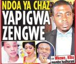 NDOA YA CHAZ YAPIGWA ZENGWE